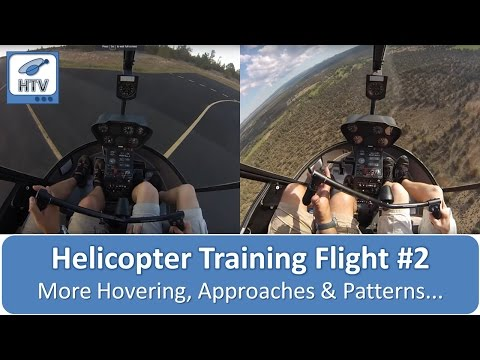 Helicopter Training Flight #2 - More Hover Training, Approaches & Patterns