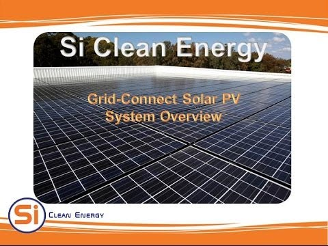 Si Clean Energy - Grid Connect PV System Overview