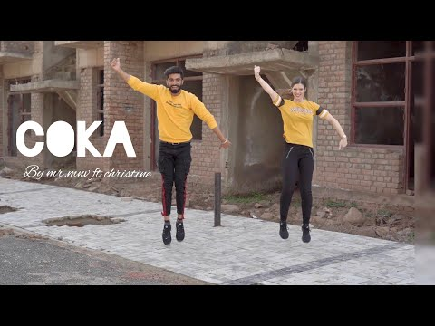 COKA| MR.MNV Ft Christine| Sukh-E- Muzical Doctorz| Dance Cover| LATEST PUNJABI SONGS 2019|
