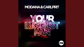 Your Biggest Fan (Extended Mix)