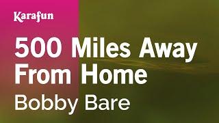 Karaoke 500 Miles Away From Home - Bobby Bare *