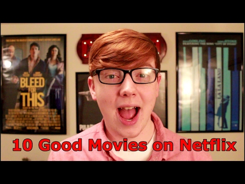 10 Good Movies on Netflix Right Now  February 2017
