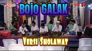 Bojo GALAK versi sholawat (Syubbanul Yaum)