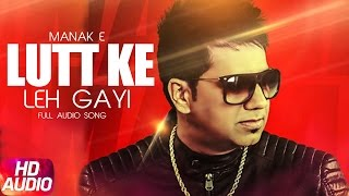 Lutt Ke Leh Gayi (Full Audio Song) | Latest Punjabi Audio Song | Speed Records