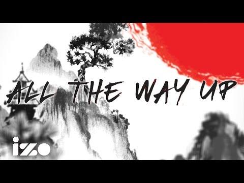 All The Way Up - Fat Joe, Remy Ma ft. French Montana (izo Lyrics)