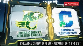 Rhea County Golden Eagles vs. Cathedral Fighting Irish