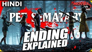 PET SEMATARY (2019) Ending Explained In Hindi