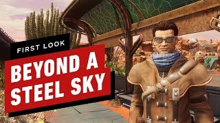 Beyond a Steel Sky - First Look