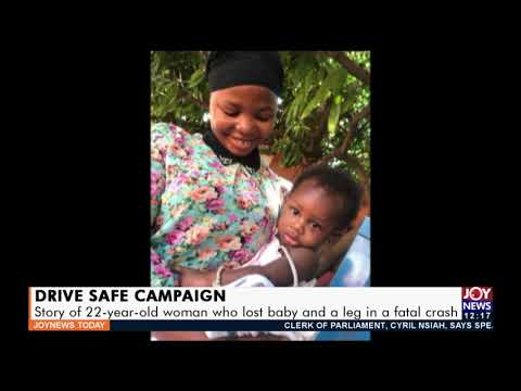 Drive Safe Campaign: Story of 22-year-old woman who lost baby and a leg in a fatal crash (7-9-21)