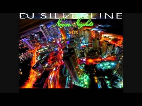 DJ Silverline - Neon Nights - First Live ElectroHouse Mix