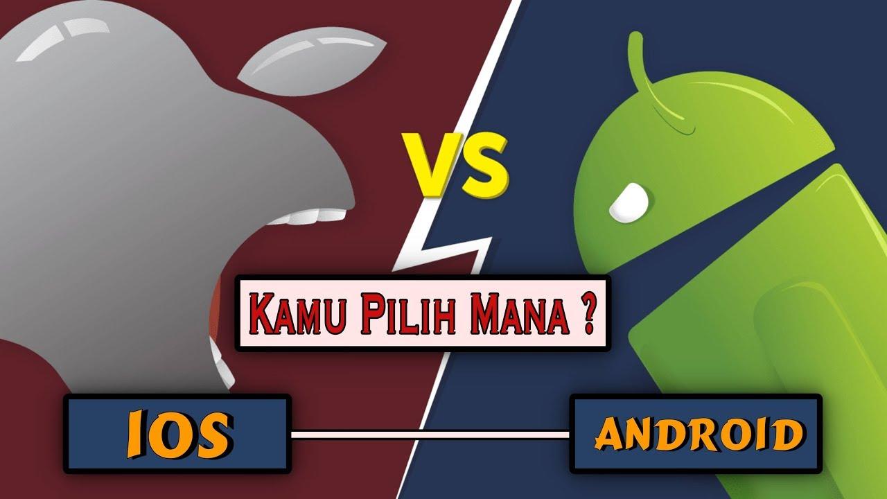 9 Perbedaan iOS dan Android | Lebih Canggih dan Unggul ...