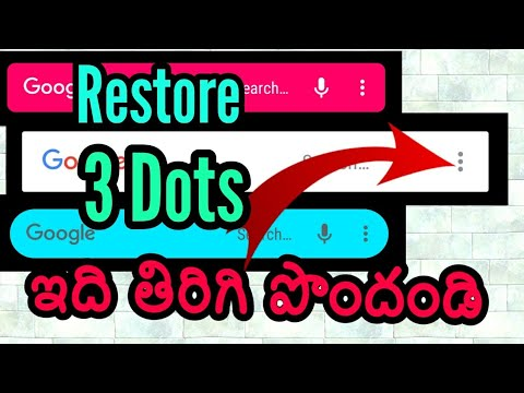 How to Get Back Customization option for Google search bar | restoration of  3 dots menu