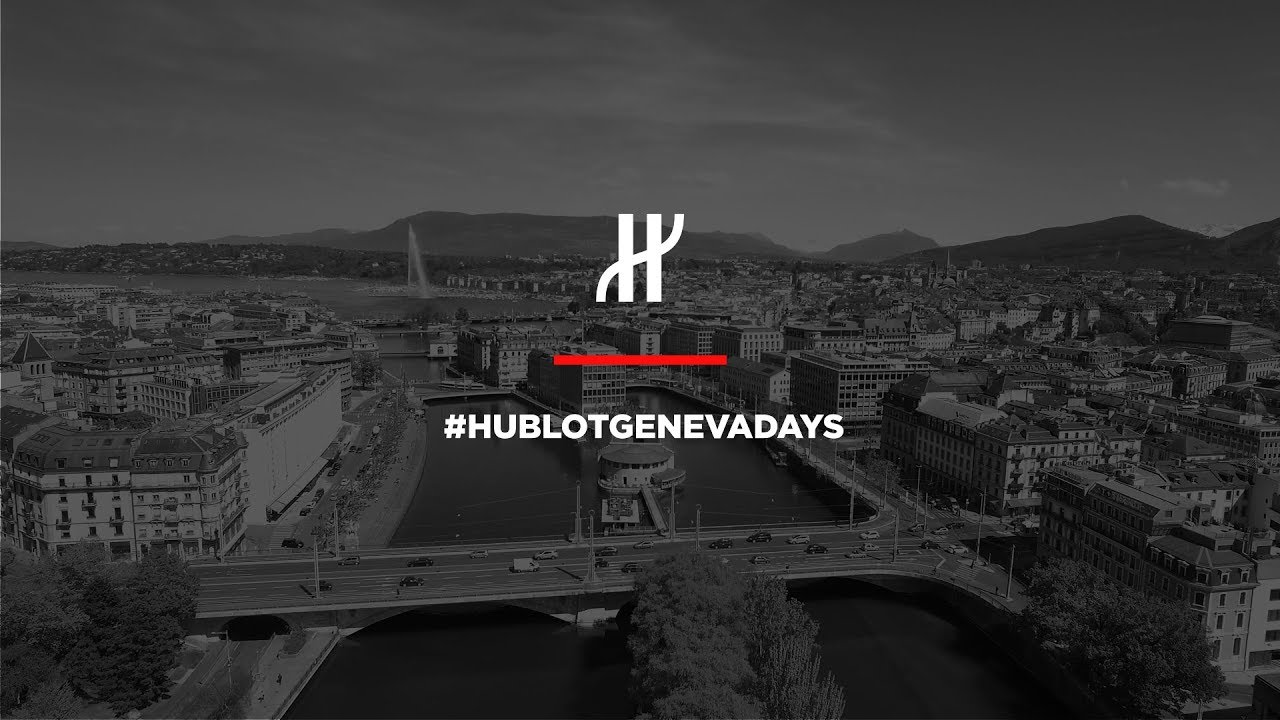 HUBLOT - KICK OFF THE GENEVA DAYS 2018