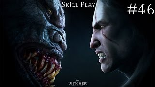 46) Witcher The Enchanced Edition (Ветала) Skill play, Ultra High, 1080p