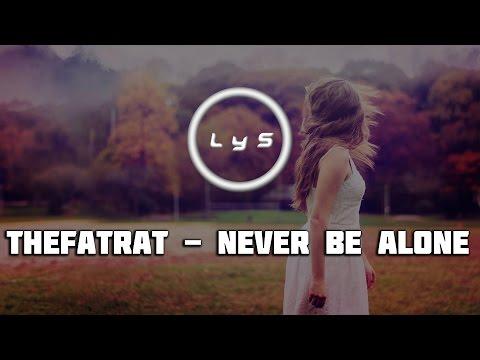 TheFatRat - Never Be Alone [Tasty][Lyrics & Subtitulos]
