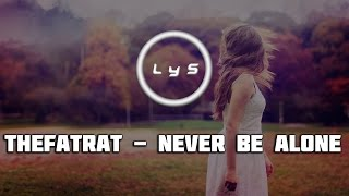 TheFatRat - Never Be Alone [Tasty][Lyrics & Subtitulos]