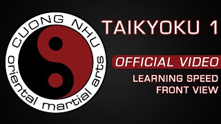 Cuong Nhu Taikyoku 1 - Official Kata - Learning Speed - Front View