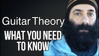 Guitar Theory: What You Need To Know (The Basics)