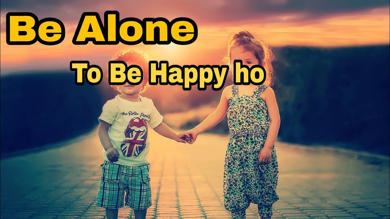 Happy and alone song