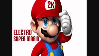 [HQ] 2K - Super Mario (Electro remix)