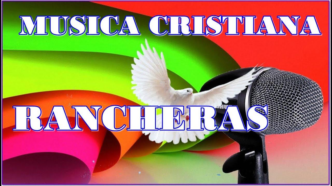 musica ranchera cristiana para descargar