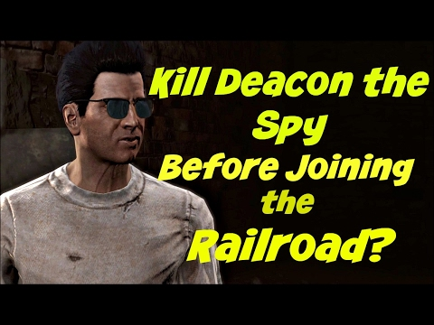 Kill Deacon the Spy before joining the Railroad? | Fallout 4 |
