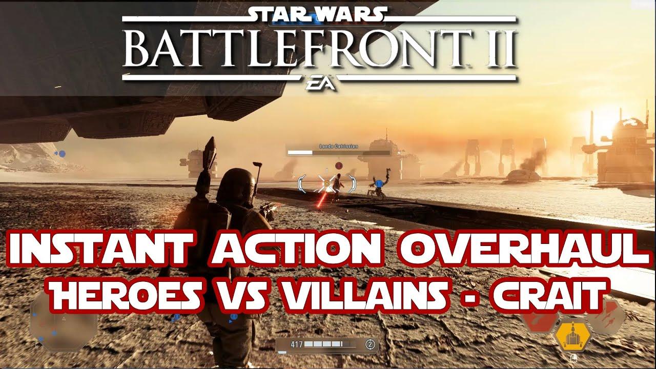 Download Star Wars Battlefront 2    INSTANT ACTION OVERHAUL MOD!  OFFLINE HEROES VS VILLAINS