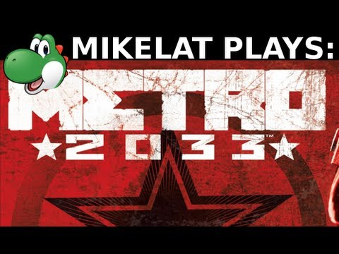 Let's Play Metro 2033 - Part 1 1080p