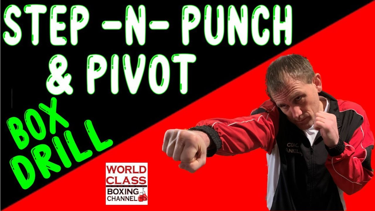 How To Step -N- Punch and Pivot Boxing Drill