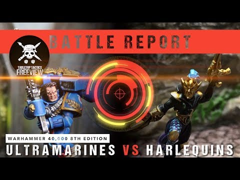 Warhammer 40,000 Battle Report: Ultramarines vs Harlequins 1750pts