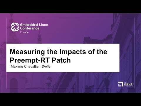 Measuring the Impacts of the Preempt-RT Patch - Maxime Chevallier, Smile
