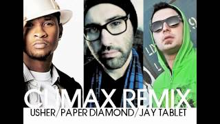 Usher - Climax Remix Ft Jay Tablet  (Produced by Paper Diamond)