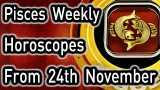 Pisces Weekly Horoscope From 24th November 2014 In English | Prakash Astrologer