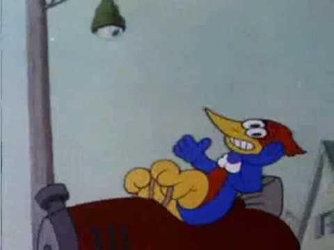 Woody Woodpecker - Everybody Thinks I'm Crazy