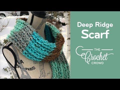 Crochet Deep Ridge Scarf Youtube