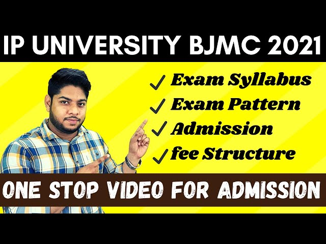 BJMC IP University Admission process application form online counselling Entrance exam complete