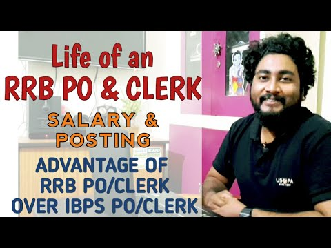 Life of an RRB PO and Clerk | IBPS RRB Salary, Posting & Advantages | CAREER DEFINER | IBPS RRB 2020