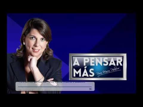 A PENSAR MÁS CON ROSA MARÍA PALACIOS 11/01/19
