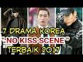 7 Drama Korea No Kiss Scene Terbaik 2017