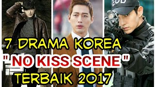 Video 7 Drama Korea No Kiss Scene Terbaik 2017 download MP3, 3GP, MP4, WEBM, AVI, FLV Februari 2018