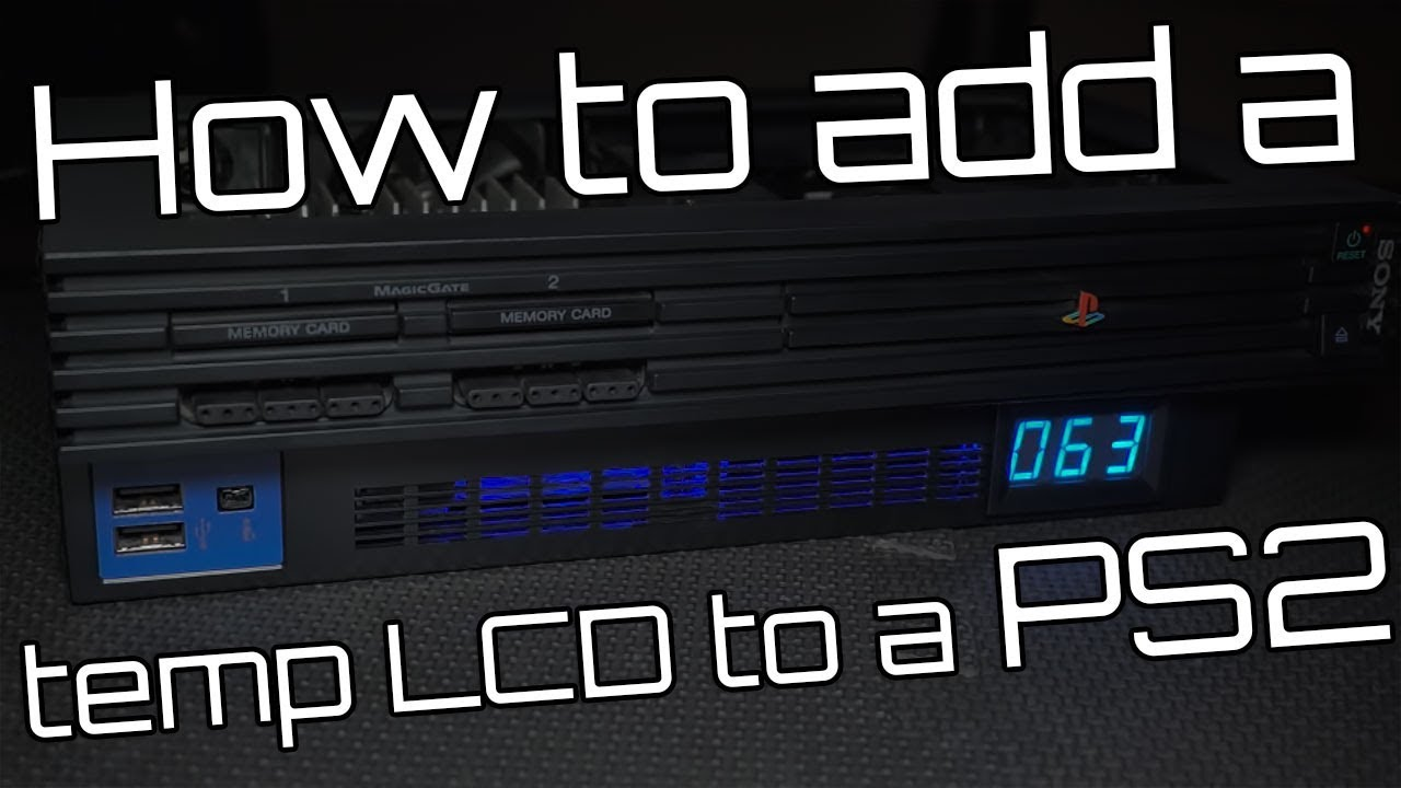 how to install a temperature LCD to a phat PS2