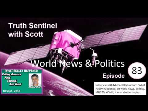 Truth Sentinel with Scott episode 83 (Michael Rivero, world news and politics)