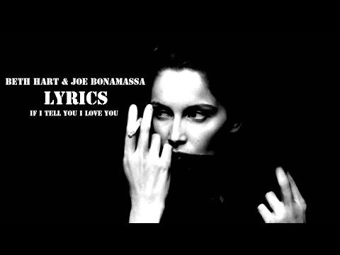 Beth Hart & Joe Bonamassa - If I Tell You I Love You +LYRICS
