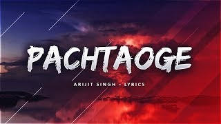 bada-pachtaoge-full-song---arijit-singh-new-song-latest-hindi-songs-2019