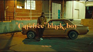 "Mick Jenkins - ""Carefree"" Black Boy (Official Music Video)"