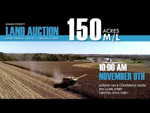 150 Acre m/l Auction - Adams County, Iowa