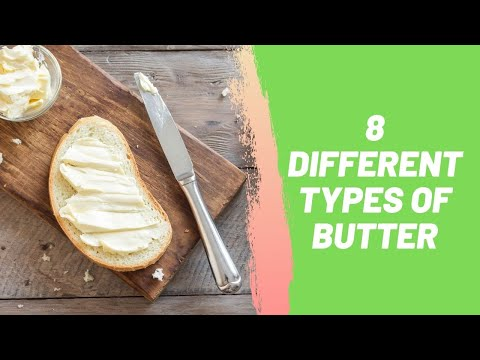 8 Different Types of Butter