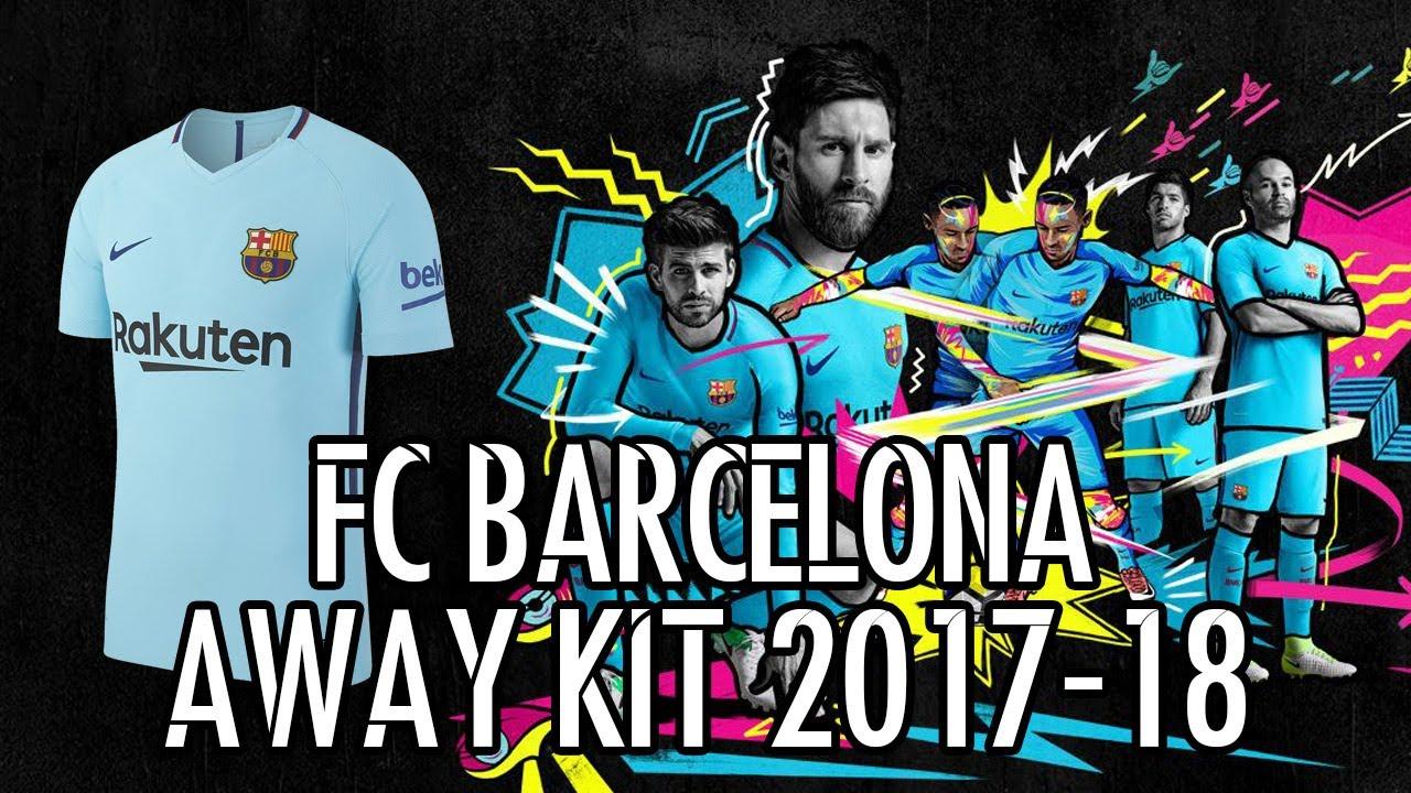 Fc Barcelona Official Away Kit 2017 2018 Youtube