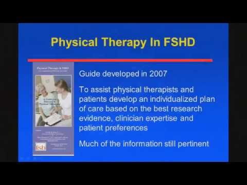 FSHD Connect 2014 Shree Pandya Update on physical therapy and exercise  recommendations part 1