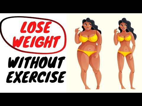 How to Lose Weight Without Exercise | Lose Belly Fat in 1 Week at Home.